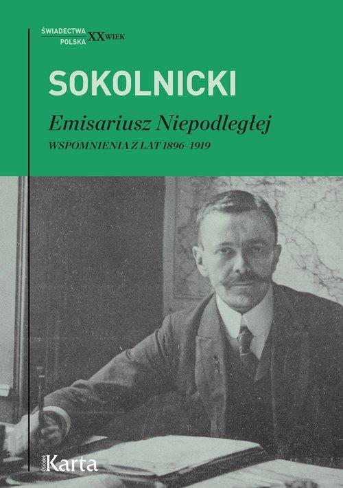 Wspomnienia Michała Huberta Sokolnickiego – książka wydana przez OŚRODEK KARTA