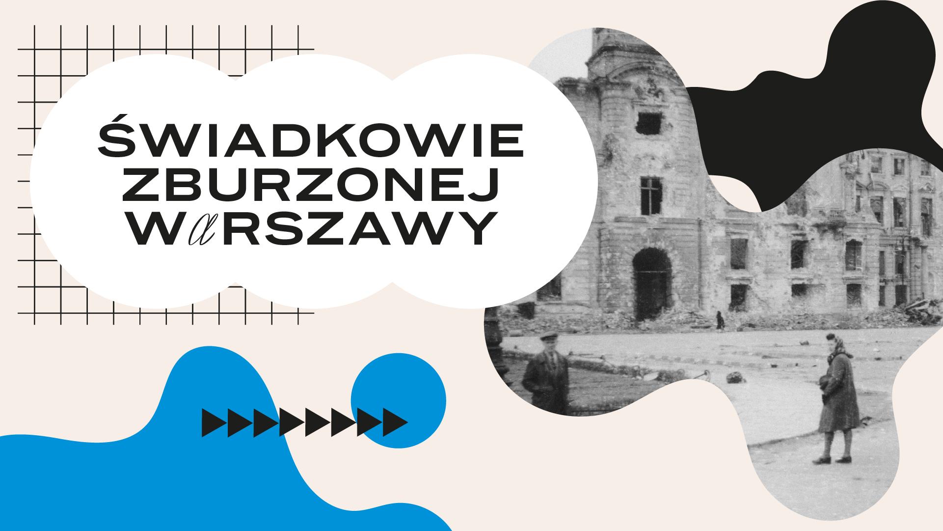 Świadkowie zburzonej Warszawy