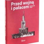 Przed wojną i pałacem