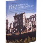1947 BARWY RUIN. Warszawa i Polska w odbudowie na zdjęciach Henry'ego N. Cobba